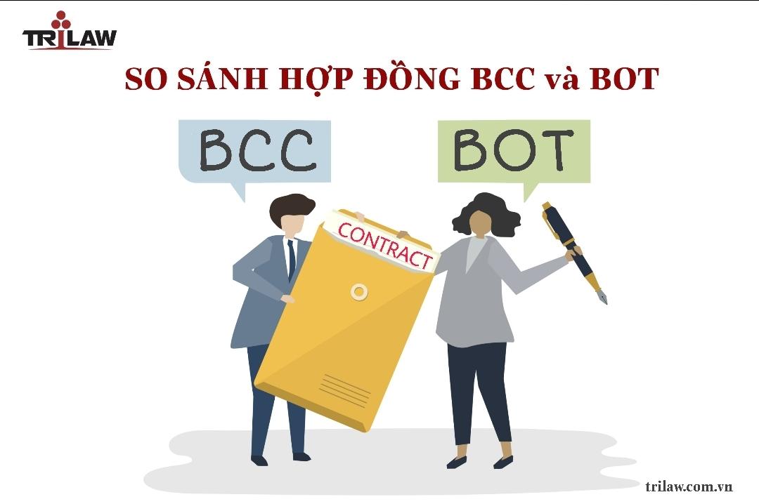 Chuyên mục Investment legal consulting: So sánh hợp đồng BCC và  BOT