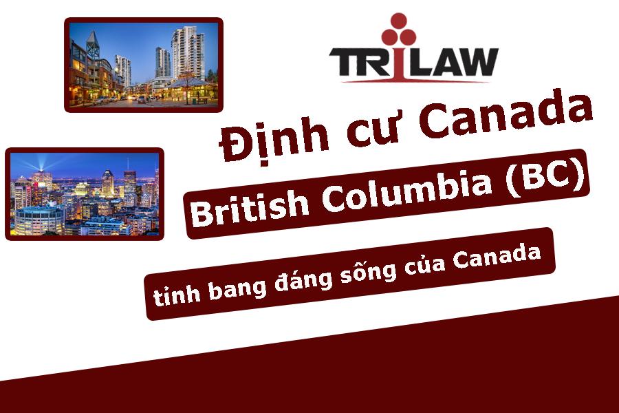 Định cư tại bang British Columbia (BC)  Canada
