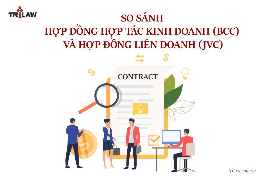 Chuyên mục Investment legal consulting: so sánh hợp đồng BCC và hợp đồng liên doanh